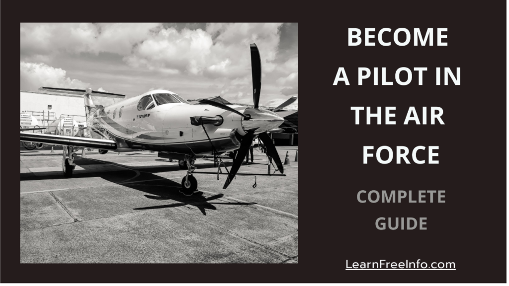 Become A Pilot In The Air Force